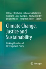 Climate Change, Justice and Sustainability - Linking Climate and Development Policy
